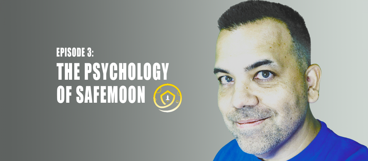 The Psychology of Safemoon - Producer Millian Podcast